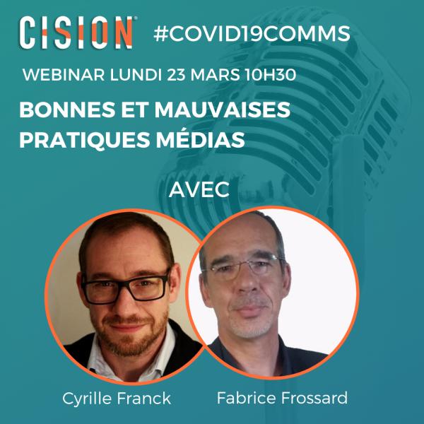 Compte-rendu webinar Cision « Bonnes et mauvaises pratiques médias »