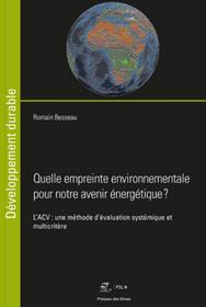 MINES ParisTech - Quelle empreinte environnementale pour notre avenir énergétique ? par Romain Besseau