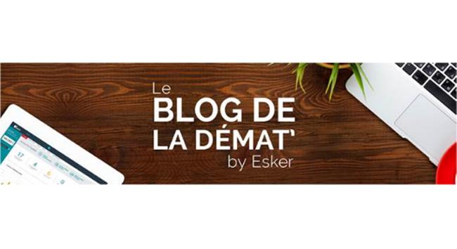 Esker lance le blog de la démat' – www.dematerialiser.fr